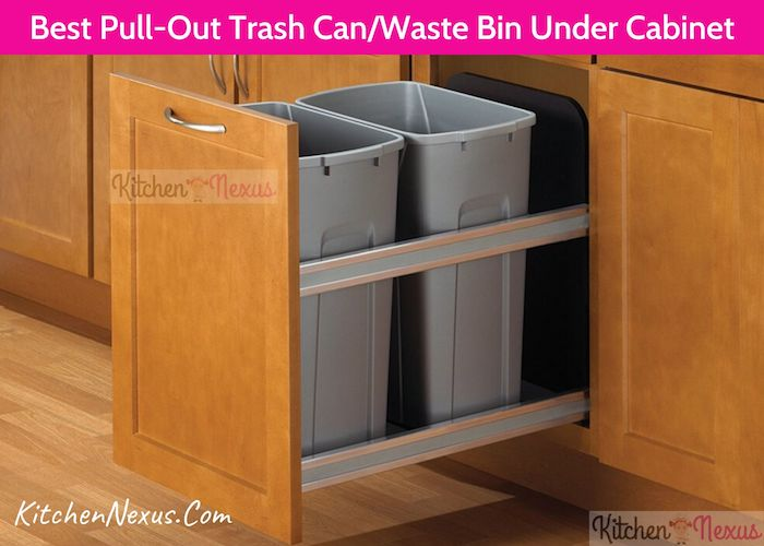 Best Pull-Out Trash Can:Waste Bin Under Cabinet To Buy