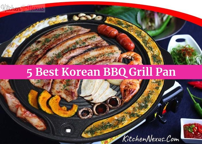 Best Korean BBQ Grill Pan Reviews