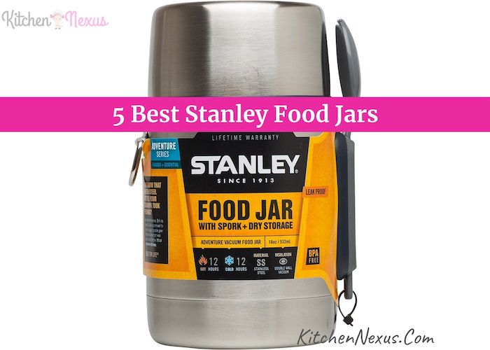 Best Stanley Food Jar For Kitchen