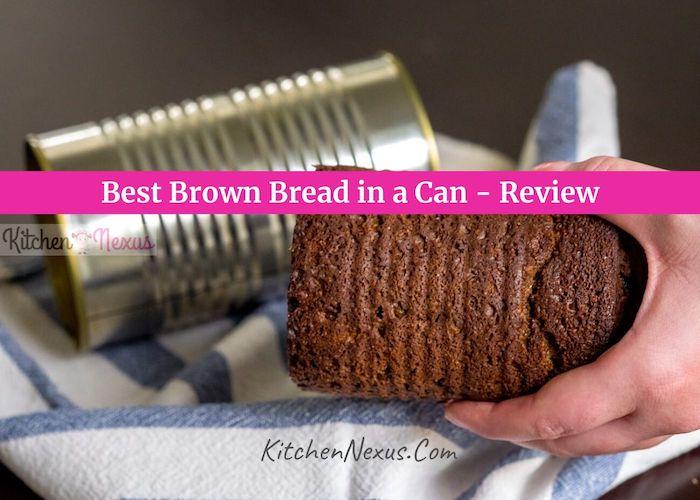 Best Canned Brown Bread Review