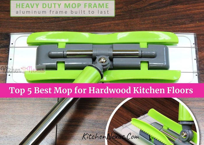 Best Hardwood Floor Mop for Kitchen Review