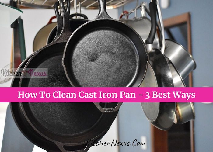 How to clean cast iron pan guide