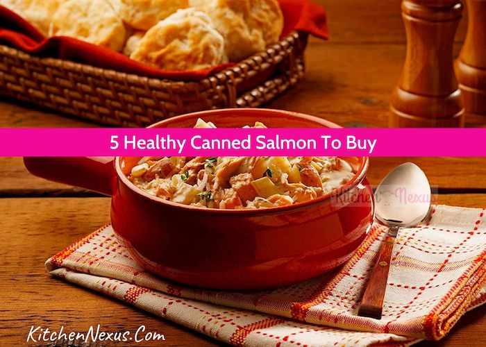 Best Canned Salmon Reviewed