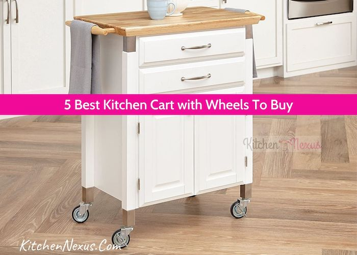 Best Kitchen Cart with Wheels Review