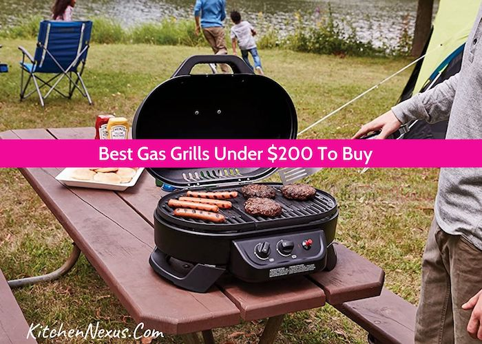 Best Gas Grill Under 200 Review