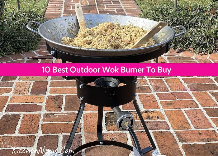 Best Outdoor Wok Burner Review