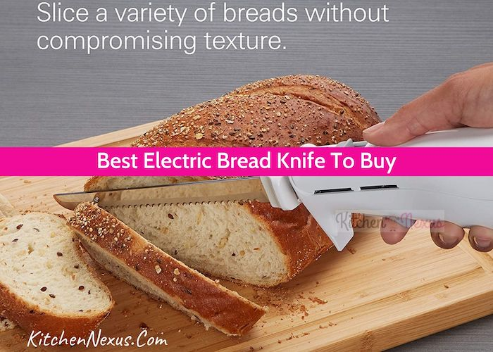 Best Electric Bread Knife Review