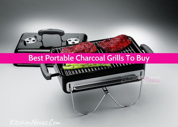 Best Portable Charcoal Grill Reviews