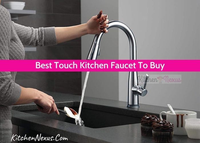 Best Touch Kitchen Faucets Review