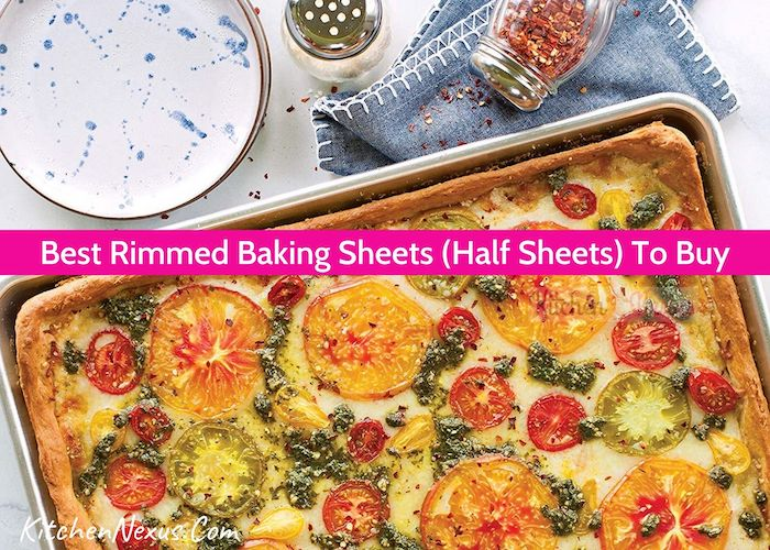 Best Rimmed Baking Sheet Review